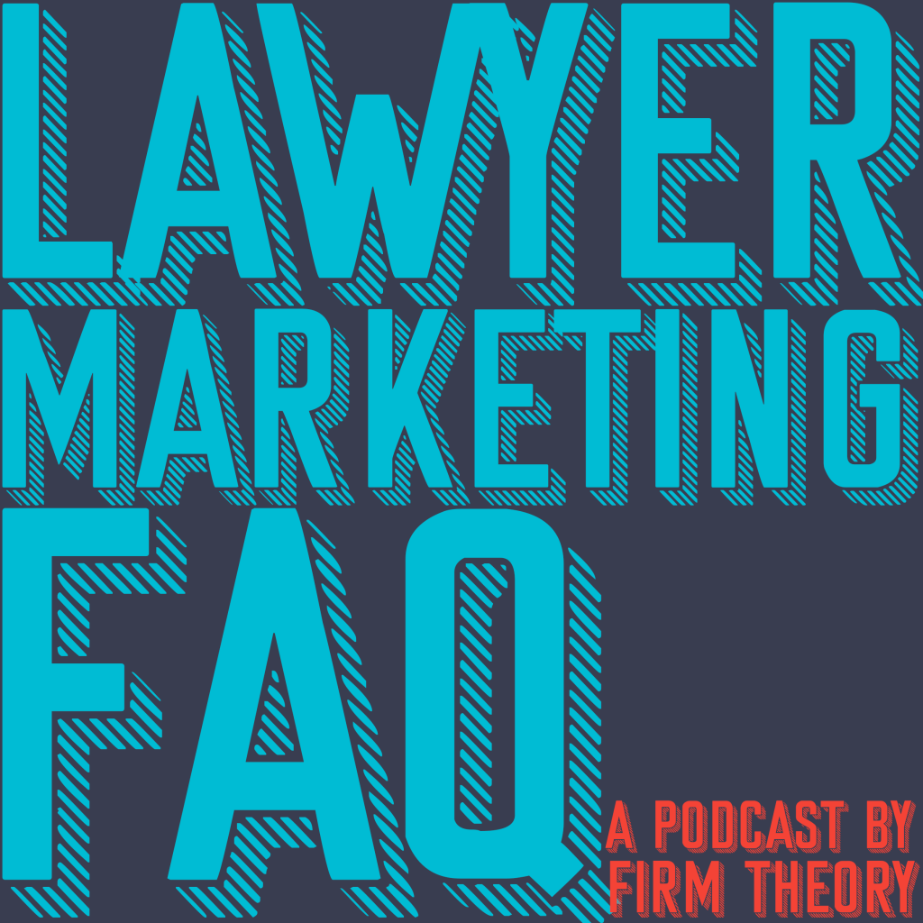 Lawyer Marketing FAQ